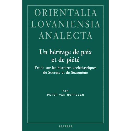 Un Heritage de Paix Et de Piete: Etude Sur Les Histoires Ecclesiastiques de Socrate Et de Sozomene