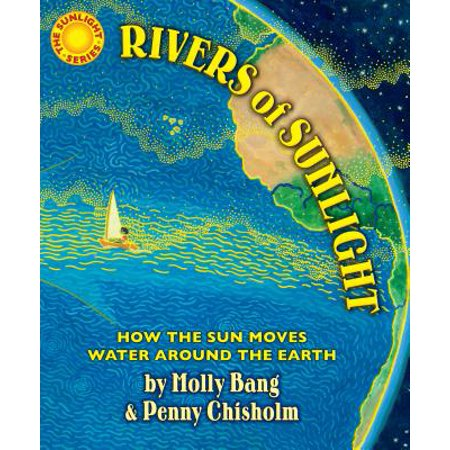 Sunlight Sun Tube (Rivers of Sunlight : How the Sun Moves Water Around the Earth)