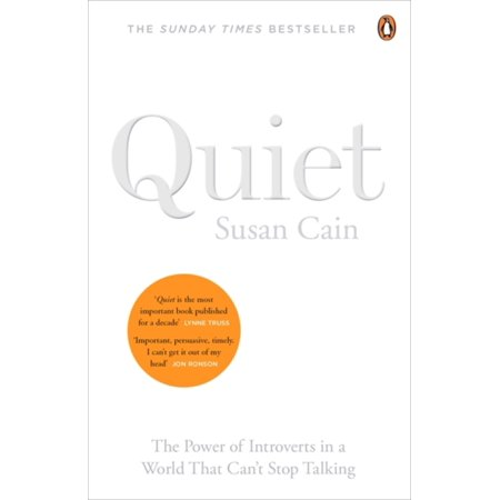 - Quiet : The Power of Introverts in a World That Can't Stop Talking