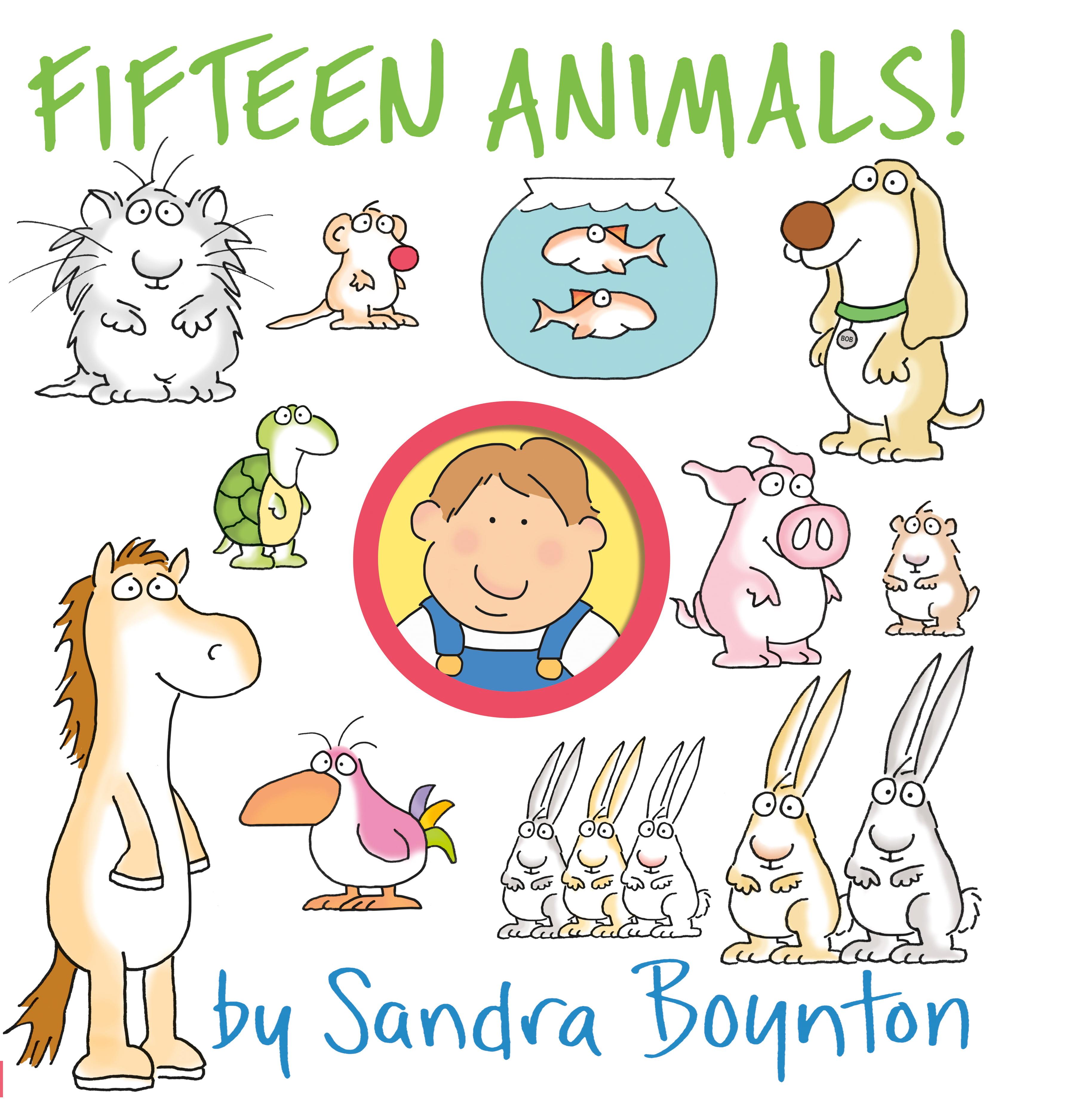 Fifteen Animals! - Hardcover