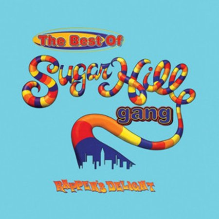 Rapper's Delight: The Best Of Sugarhill Gang (Vinyl) (Limited