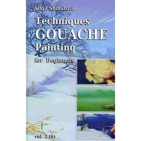 Techniques Gouache Painting for Beginners Vol.2: Secrets of Professional Artist