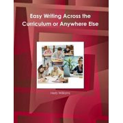 Easy Writing Across the Curriculum or Anywhere Else - eBook