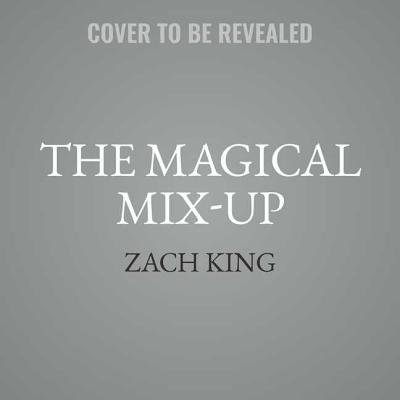 The Magical Mix-Up