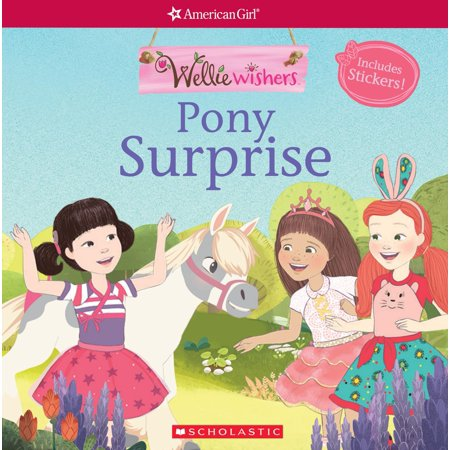 American Girl Stickers - Pony Surprise (American Girl: Welliewishers Storybook with Stickers)