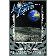 Nocturnal Academy 15: the Dark Magick Side of the Moon - eBook