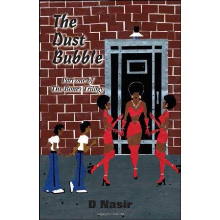 The Dust Bubble: Part One of the Bones Trilogy - image 1 de 1