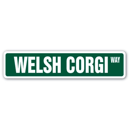 WELSH CORGI Street Sign dog puppy breeder pet yard | Indoor/Outdoor |  24
