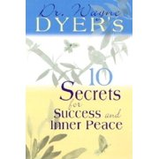 Puffy Books: Dr. Wayne Dyer's 10 Secrets for Success and Inner Peace (Hardcover)