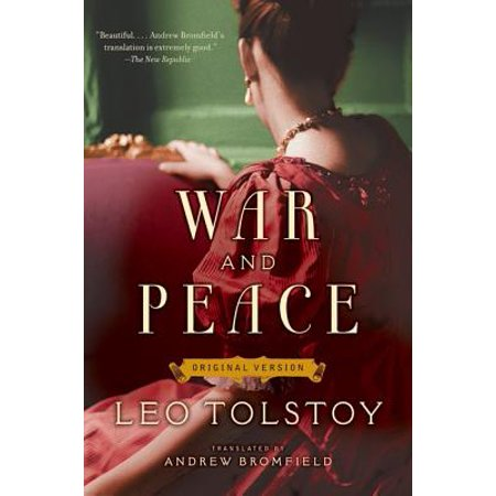 War and Peace : Original Version (Best Version Of War And Peace)
