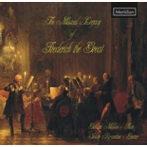 Musical Legacy Of Frederick The Great