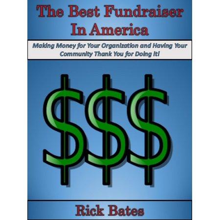 The Best Fundraiser in America - eBook