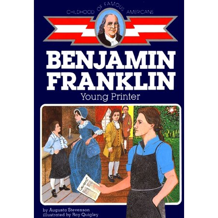 Ben Franklin : Young Printer - Ben Franklin Kids