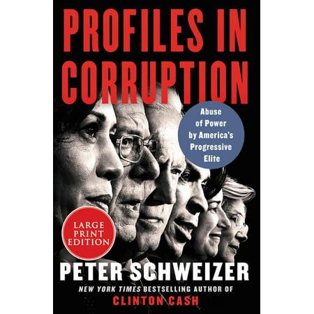 Profiles in Corruption : Abuse of Power by America's Progressive Elite (Paperback)