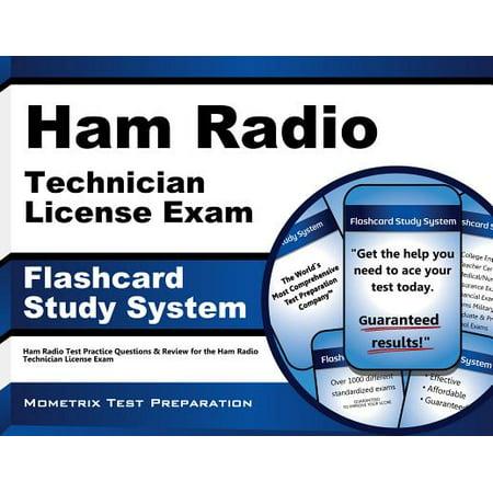 Ham Radio Technician License Exam Study System: Ham Radio Test Practice Questions and Review for the Ham Radio Technician License