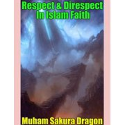 Respect & Direspect In Islam Faith - eBook