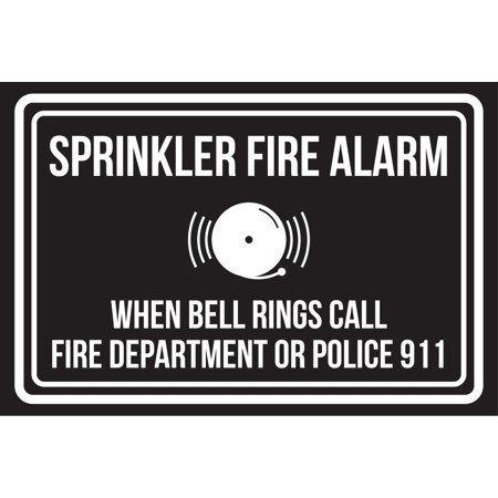 Sprinkler Fire Alarm When Bell Rings Call Fire Dept Or Police 911 Black & White Business Safety Large Sign, 12x18