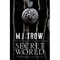 Secret World : A Tudor Mystery Featuring Christopher Marlowe