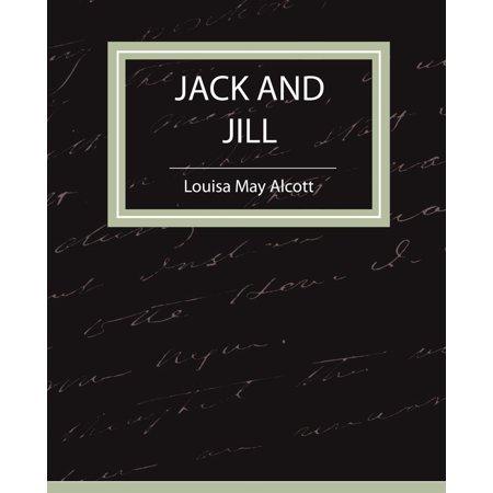 Jack and Jill - Louisa May Alcott - Louisa Three Light