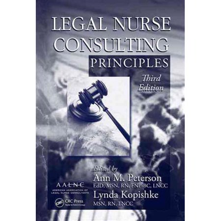 Legal Nurse Consulting Principles