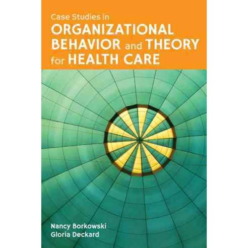 case studies in organizational theory and behavior
