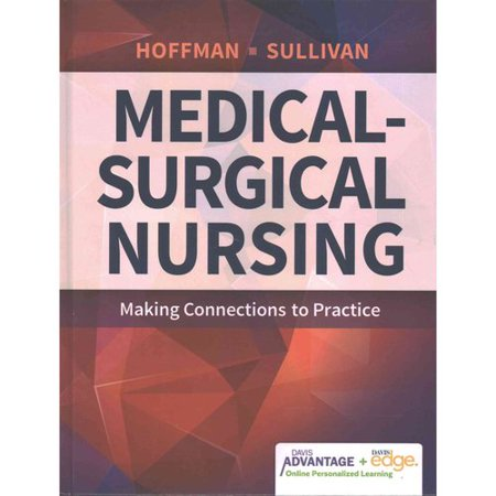 Medical Surgical Nursing  Making Connections To Practice