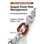 Supply Chain Risk Management : An Emerging Discipline