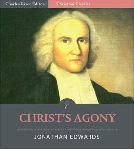 Christ's Agony (Illustrated Edition) - eBook