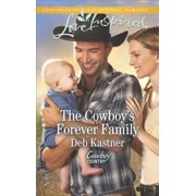 The Cowboy's Forever Family - eBook