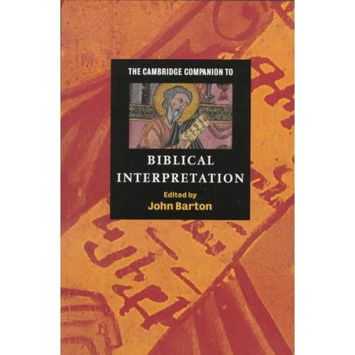 Cambridge Companions to Religion: The Cambridge Companion to Biblical Interpretation (Other)
