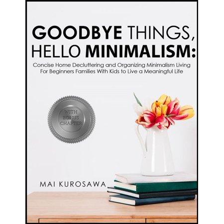 Goodbye Things, Hello Minimalism! - eBook](Goodbye Halloween Hello Christmas)