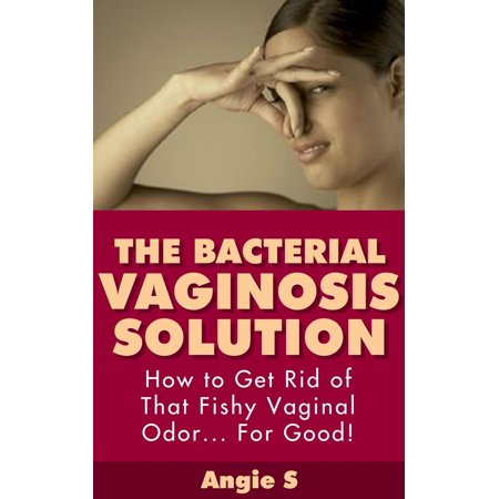 The Bacterial Vaginosis Solution - eBook