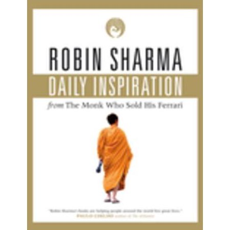 Daily Inspiration From The Monk Who Sold His Ferrari -