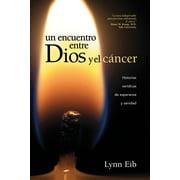 Un encuentro entre Dios y el cáncer - eBook