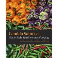 Comida Sabrosa : Home-Style Southwestern Cooking (Other)