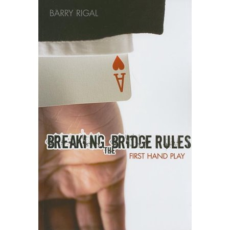 Breaking the Bridge Rules : First Hand Play