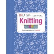A Little Course in Knitting (Hardcover)
