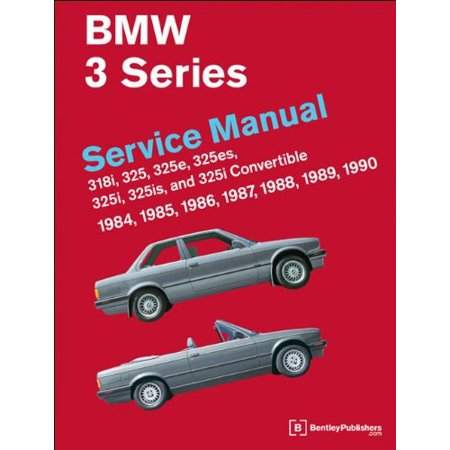 Bmw 3 Series Service Manual 1984 1990 By Bentley Publishers