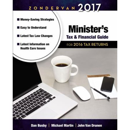 Zondervan Ministers Tax   Financial Guide 2017  For 2016 Tax Returns