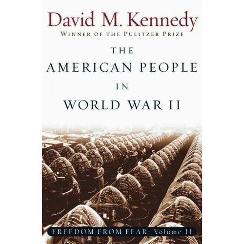 The American People in World War II: Freedom from Fear
