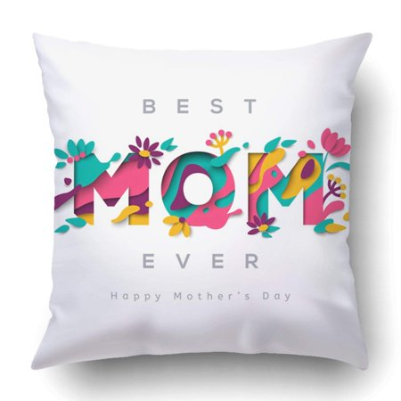 BPBOP Happy Mothers Day With Typographic And Floral Cut With Blooming Flowers Leaves Pillowcase Cover Cushion 18x18 inch
