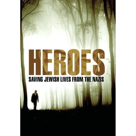 Image of Heroes: Saving Jewish Lives From The Nazis