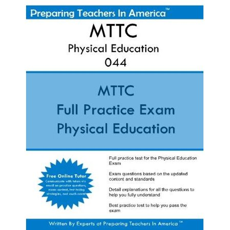 Mttc Physical Education 044: Michigan Test for Teacher Certification ...