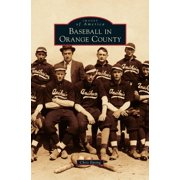 Baseball in Orange County (Hardcover)