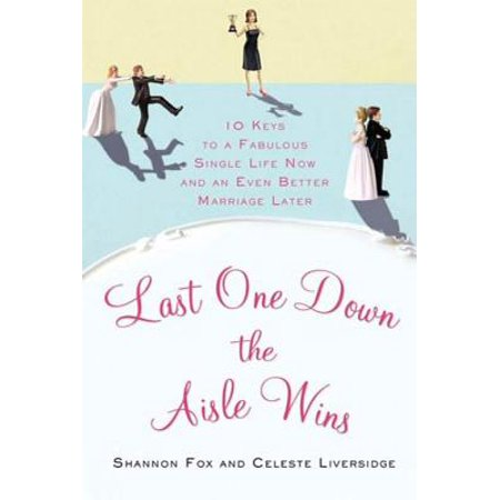 Last One Down the Aisle Wins - eBook
