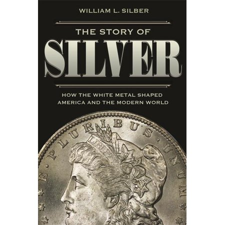 The Story of Silver : How the White Metal Shaped America and the Modern World - How To Cast Metal