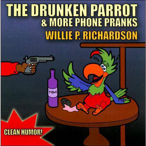 The Drunken Parrot & More Phone Pranks