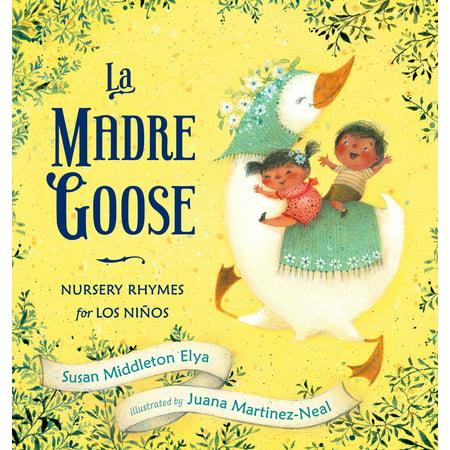 La Madre Goose: Nursery Rhymes for Los Niños - Lee Middleton Nursery