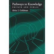 Pathways to Knowledge : Private and Public