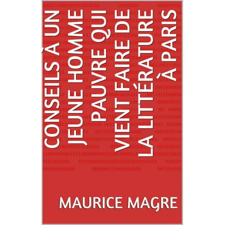 Conseils à un Jeune Homme pauvre qui vient faire de la littérature à Paris - eBook (Faire Un Masque De Halloween)